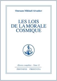 LES LOIS DE LA MORALE COSMIQUE - TOME 12