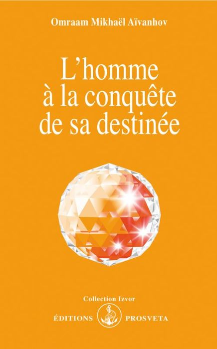 L'HOMME A LA CONQUETE DE SA DESTINEE