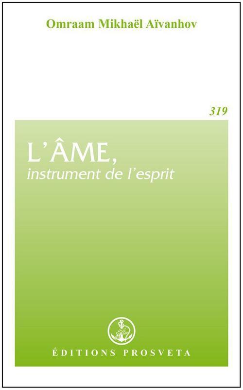 L'AME, INSTRUMENT DE L'ESPRIT