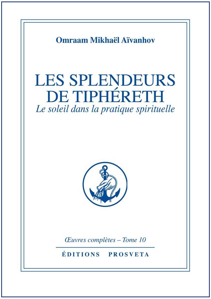 LES SPLENDEURS DE TIPHERET - TOME 10