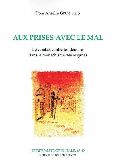 AUX PRISES AVEC LE MAL