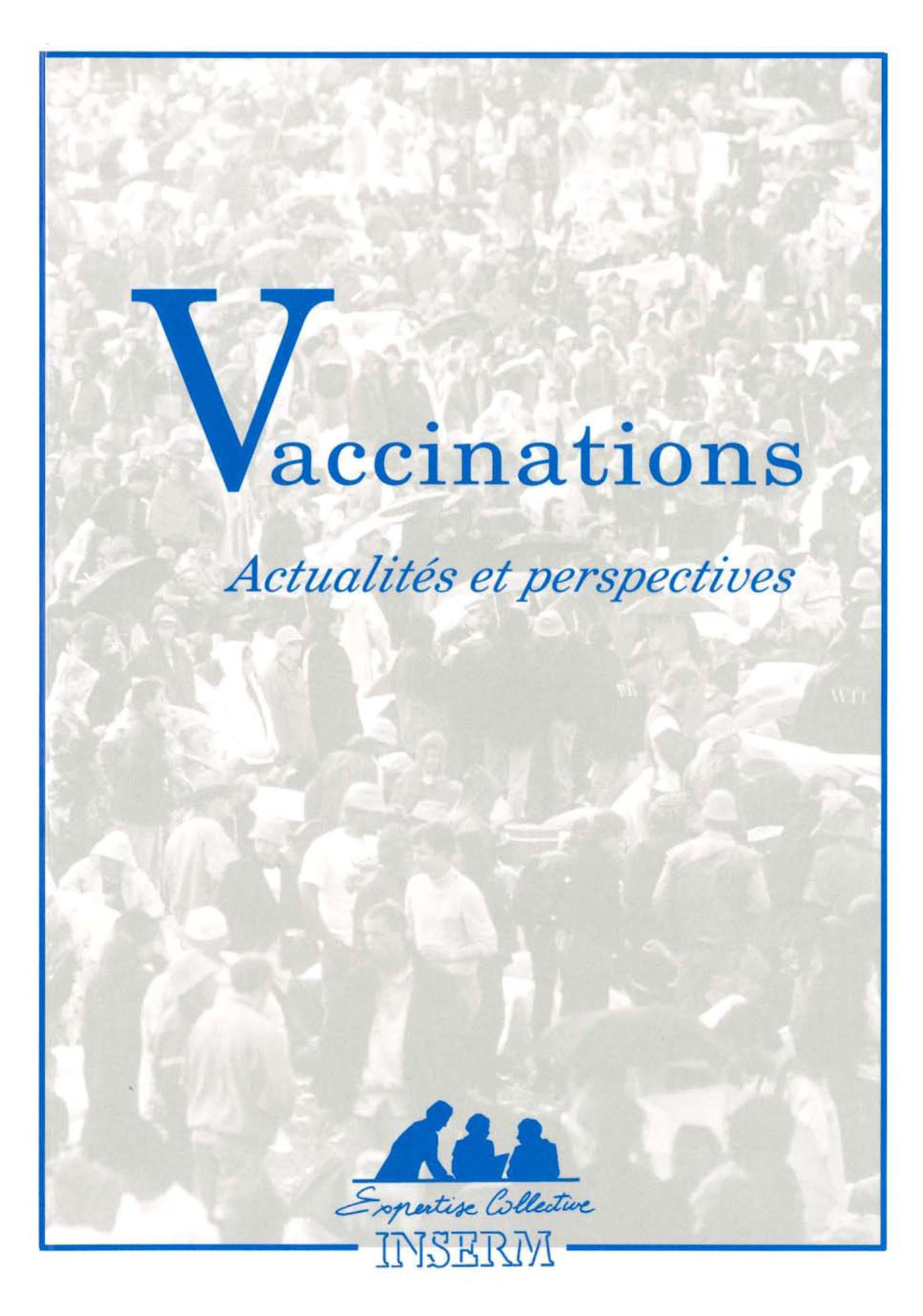 VACCINATIONS ACTUALITES ET PERSPECTIVES
