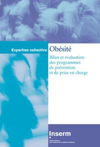 OBESITE BILAN ET EVALUATION DES PROGRAMMES DE PREVENTION ET DE PRISE EN CHARGE
