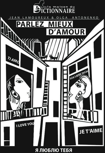 PARLEZ MIEUX D'AMOUR...ET DANS TOUTES LES LANGUES