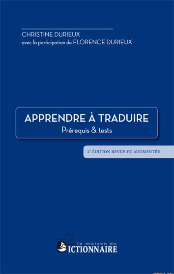 APPRENDRE A TRADUIRE - PREREQUIS & TESTS