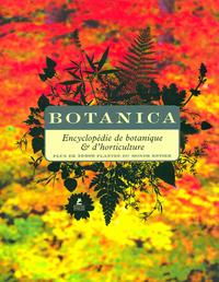 BOTANICA  ENCYCL DE BOTANIQUE ET D HORTICULTURE