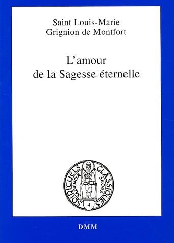 L AMOUR DE LA SAGESSE ETERNELLE