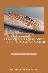 ATLAS DES POISSONS ET DES CRUSTACES (DECAPODES) D'EAU DOUCE DE NOUVELLE-CALEDONIE
