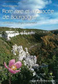FLORE RARE ET MENACEE DE BOURGOGNE. DISTRIBUTION, ECOLOGIE, CONSERVATION.