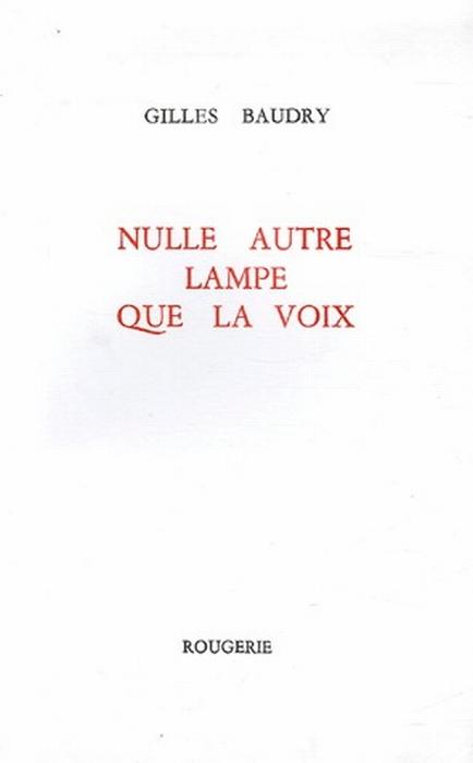NULLE AUTRE LAMPE QUE LA VOIX