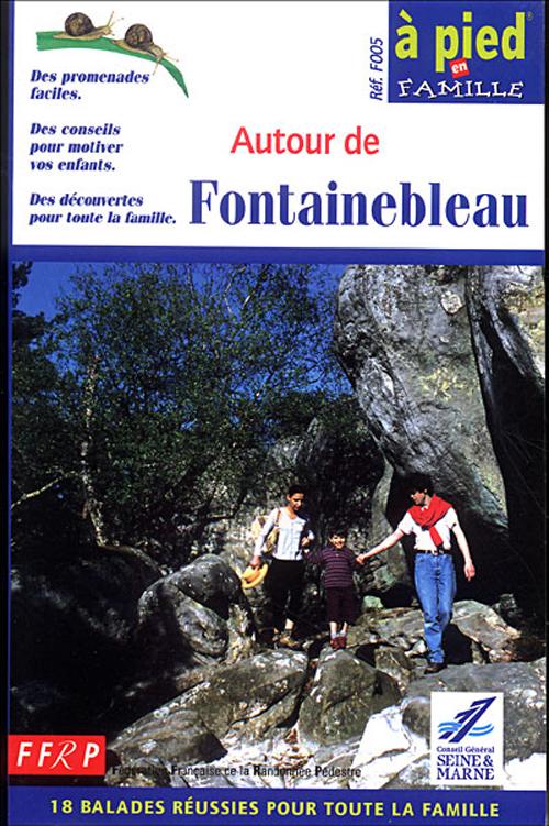 AUTOUR DE FONTAINEBLEAU 2005 - 77-APF-F005