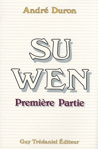SU WEN (TOME 1)