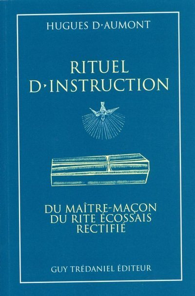 MAITRE : RITUEL D'INSTRUCTION MACON