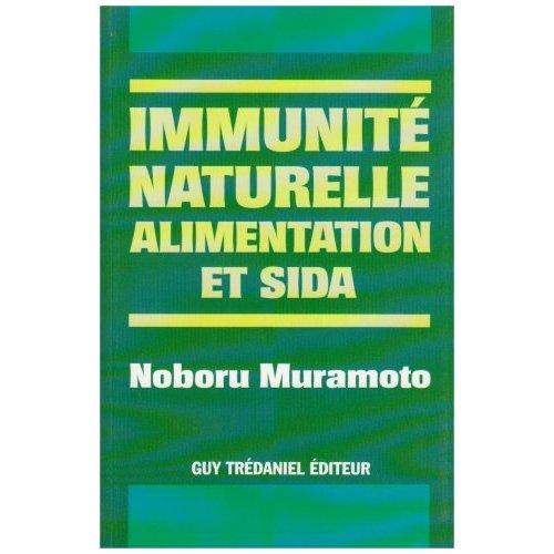 IMMUNITE NATURELLE, ALIMENTATION ET SIDA