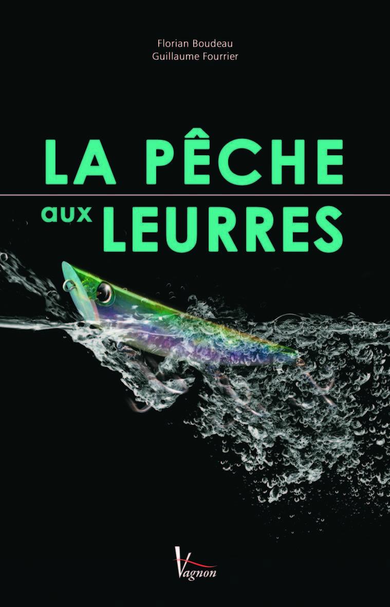 LA PECHE AUX LEURRES
