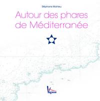 AUTOUR DES PHARES MEDITERRANEES