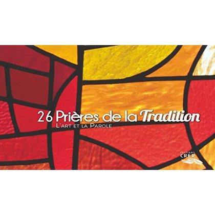 26 PRIERES DE LA TRADITION - EDITIONS CRER