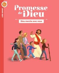 PROMESSE DE DIEU - DIEU MARCHE AVEC NOUS . ENFANT