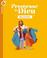 PROMESSE DE DIEU - DIEU EST AMOUR . ENFANT