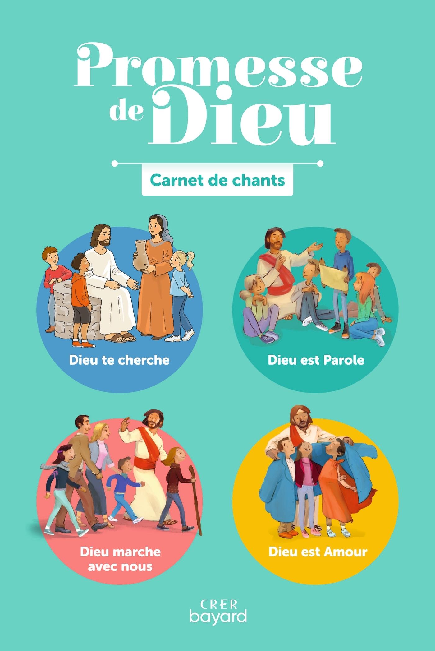 PROMESSE DE DIEU - CARNET DE CHANTS - 42 CHANTS POUR VIVRE L'ANNEE LITURGIQUE - ED.CRER BAYARD
