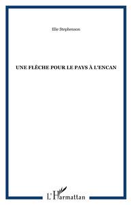 UNE FLECHE POUR LE PAYS A L'ENCAN