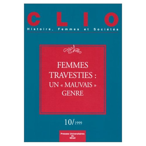 FEMMES TRAVESTIES UN MAUVAIS GENRE CLIO N10