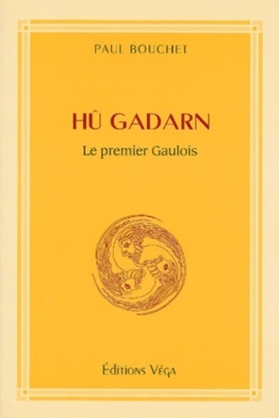 HU GADARN - LE PREMIER GAULOIS