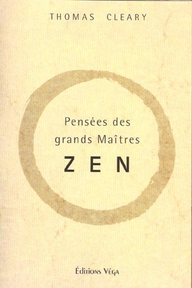 PENSEES DES GRANDS MAITRES ZEN