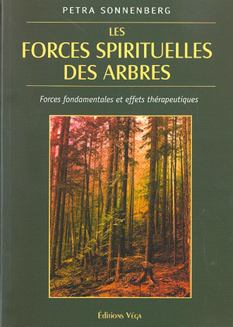 LA FORCE SPIRITUELLE DES ARBRES