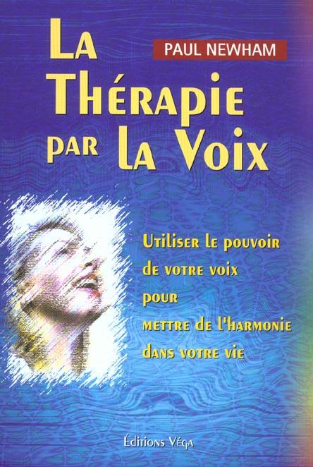 LA THERAPIE PAR LA VOIX