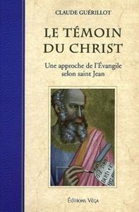 TEMOIN DU CHRIST (LE)