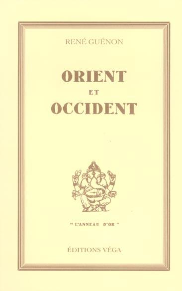 ORIENT ET OCCIDENT