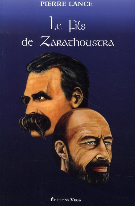 FILS DE ZARATHOUSTRA (LE)