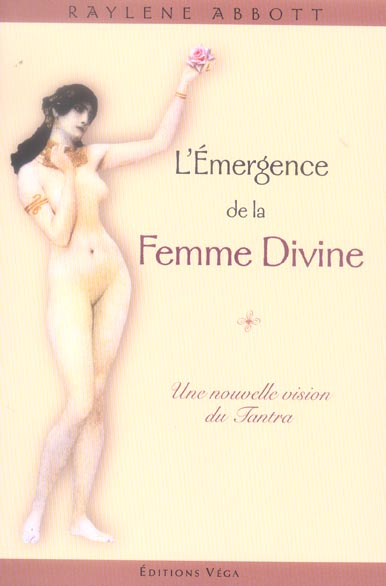 L'EMERGENCE DE LA FEMME DIVINE