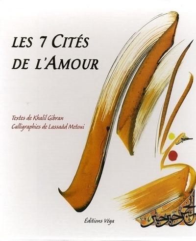 LES SEPT CITES DE L'AMOUR