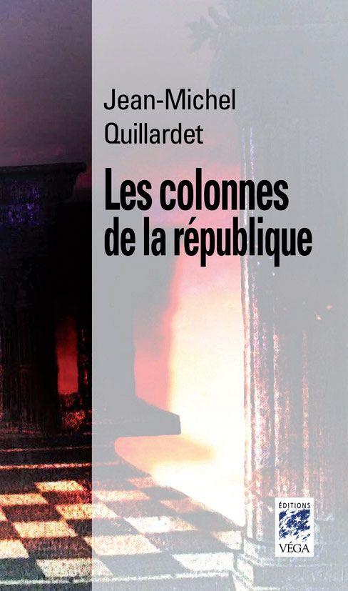 COLONNES DE LA REPUBLIQUE (LES)