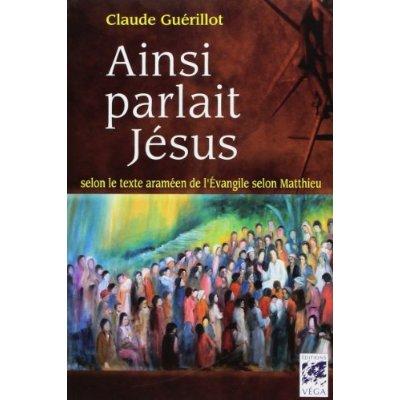 AINSI PARLAIT JESUS