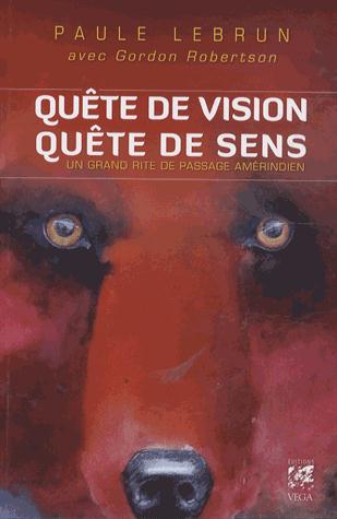 QRETE DE VISION, QUETE DE SENS