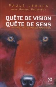 QUETE DE VISION, QUETE DE SENS