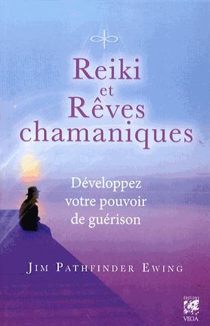 REIKI ET REVES CHAMANIQUES