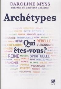 ARCHETYPES, QUI ETES-VOUS ?