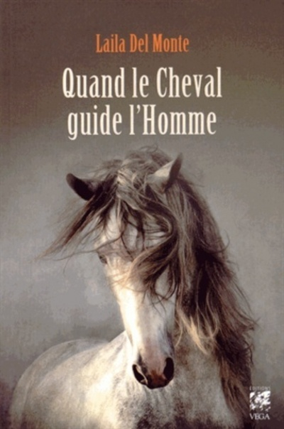 QUAND LE CHEVAL GUIDE L'HOMME