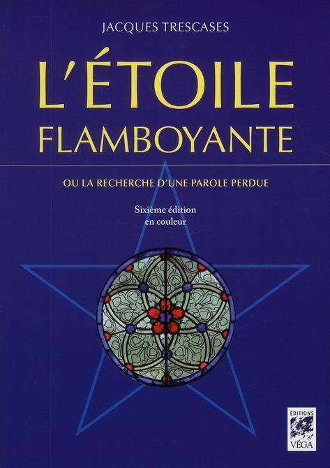 L'ETOILE FLAMBOYANTE