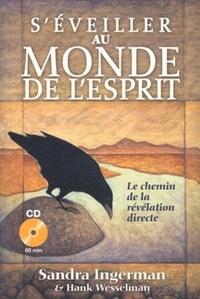 S'EVEILLER AU MONDE DE L'ESPRIT (AVEC CD)