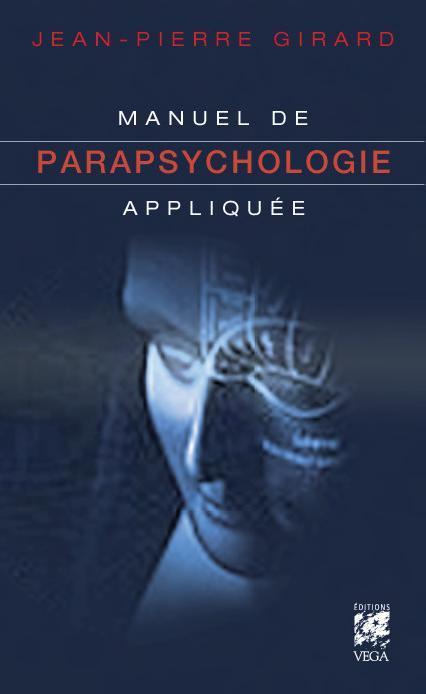 MANUEL DE PARAPSYCHOLOGIE APPLIQUEE