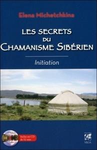 LES SECRETS DU CHAMANISME SIBERIEN
