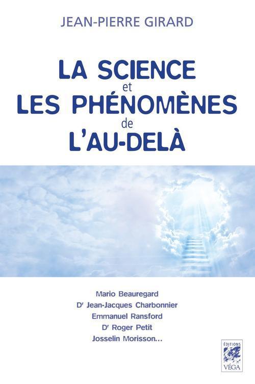 LA SCIENCE ET LES PHENOMENES DE L'AU-DELA