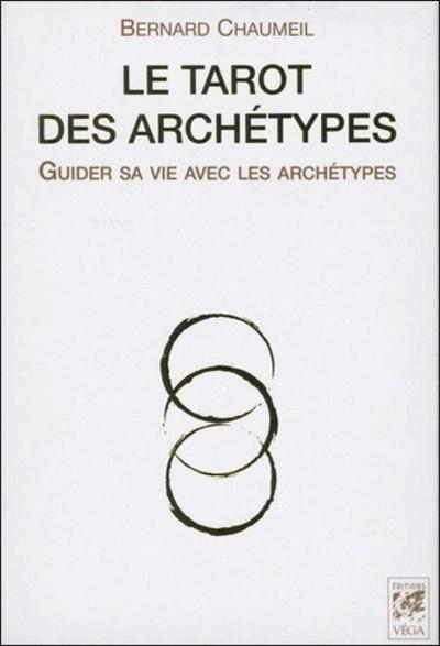 LE TAROT DES ARCHETYPES