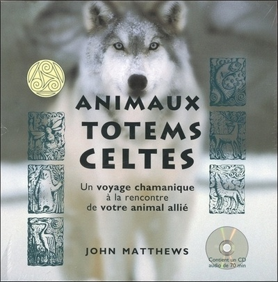 ANIMAUX TOTEMS CELTES