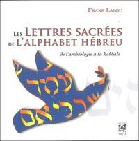 LES LETTRES SACREES DE L'ALPHABET HEBREU